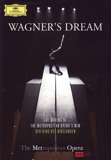 The Metropolitan Opera - Wagner's Dream