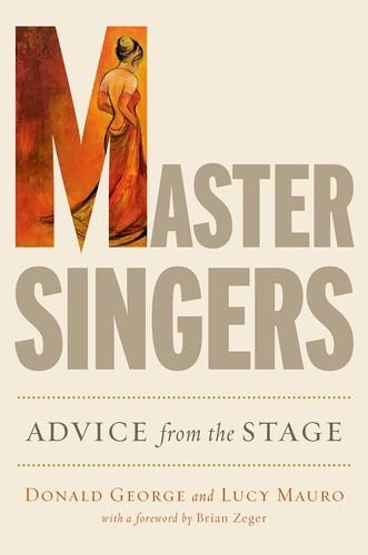 Master Singers: Advice from the stage.